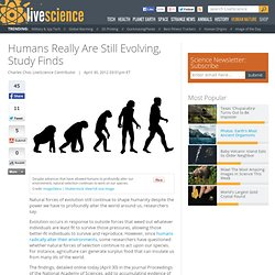 Humans Really Are Still Evolving, Study Finds