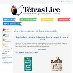 Lire et jouer : sélection de livres-jeu pour l'été - TétrasLire