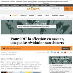 Pour 2017, la sélection en master, une petite révolution sans heurts - La Croix