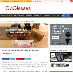 Sélection des meilleurs sites d'achat du Cardboard - GoGlasses