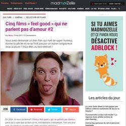 Films feel-good : sélection de longs-métrages qui ne parlent pas d'amour