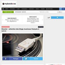 Dossier : sélection des blogs musicaux français à suivre