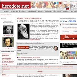 Charles Darwin (1809 - 1882) - L'Origine des Espèces et la sélection naturelle - Herodote.net