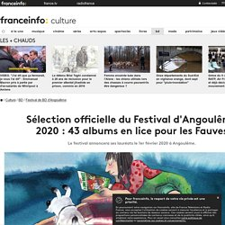 Sélection officielle du Festival d'Angoulême 2020 : 43 albums en lice pour les Fauves
