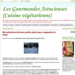 Les Gourmandes Astucieuses (Cuisine végétarienne): Ma sélection de bons petits plats pour supporter le froid
