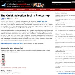 The Quick Selection Tool - Photoshop Selections