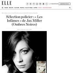 Sélection policier : « Les Infâmes » de Jax Miller (Ombres Noires)