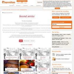 Recette Second service : Notre sélection de recette de Second service