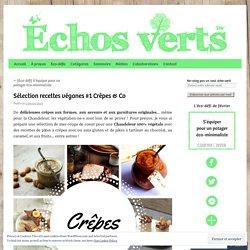 Sélection recettes véganes #1 Crêpes & Co
