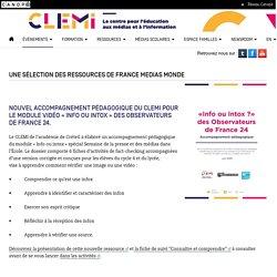 UNE SÉLECTION DES RESSOURCES DE FRANCE MEDIAS MONDE- CLEMI