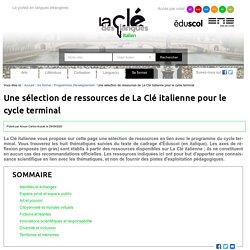 Une sélection de ressources de La Clé italienne pour le cycle terminal — Italien