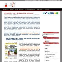 » Sélection de revues et magazines grand public
