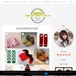 Sélection shopping E(vil)Bay - Zess.fr // Lifestyle . mode . déco . maman . DIY