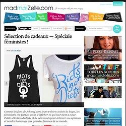 Sélection de cadeaux — Spéciale féministes !