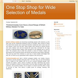 Thirdreichmedals.Com Have a Good Range of British Military Medals For Sale