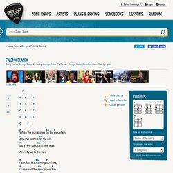 Paloma Blanca ( George Baker Selection ) ‒ Guitar- and Ukulele chords - GuitarParty.com
