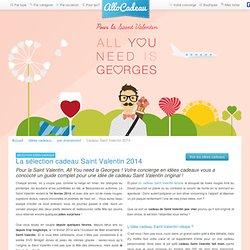 La Sélection Cadeau Saint Valentin 2014 pour des idées cadeaux originales pour homme et femme
