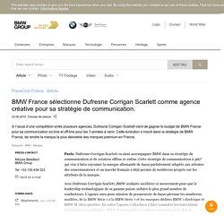 BMW France sélectionne Dufresne Corrigan Scarlett comme agence créative pour sa stratégie de communication.