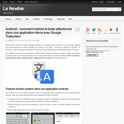 Android : traduire le texte sélectionné avec Google Traduction