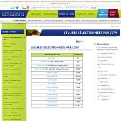 Levures sélectionnées par l'IFV-Institut Francais de la Vigne et du Vin