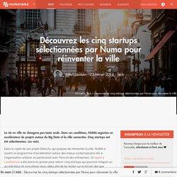 Découvrez les cinq startups sélectionnées par Numa pour réinventer la ville - Tech