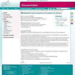 Sélectionner des ressources et les publier via Scoop it - Documentation