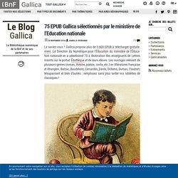 75 EPUB Gallica sélectionnés par le ministère de l'Education nationale