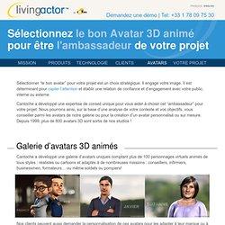 Sélectionnez le bon Avatar 3D animé pour être l'ambassadeur de votre projet