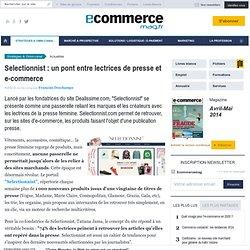 Selectionnist : un pont entre lectrices de presse et e-commerce