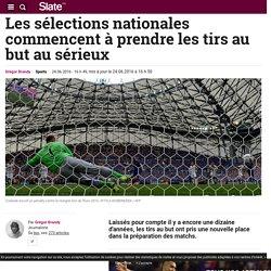 Les sélections nationales commencent à prendre les tirs au but au sérieux