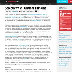 Selectivity vs. Critical Thinking