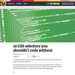 10 CSS selectors you shouldn't code without
