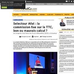 Selectour Afat: la commission fixe sur le TTC, bon ou mauvais calcul?
