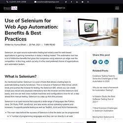 Use of Selenium for Web App Automation: Benefits & Best Practices - ImpactQA