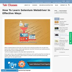 HOW TO LEARN SELENIUM WEBDRIVER IN EFFECTIVE WAYS