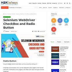 Selenium WebDriver CheckBox and Radio Button - H2kinfosys Blog