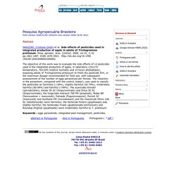 Pesq. agropec. bras. [online]. 2006, vol.41, n.10, Side effects of pesticides used in integrated production of apple in adults of Trichogramma pretiosum.