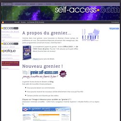 self-access.com: Le Grenier [FAQ Access]
