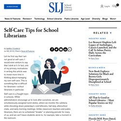 Self-Care Tips for School Librarians