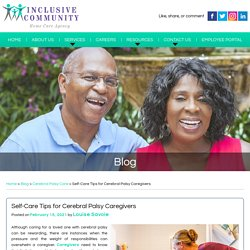 Self-Care Tips for Cerebral Palsy Caregivers