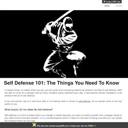 Self Defense 101: The Things You Need To Know