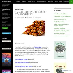 19 Self-Editing Tips For Your Writing