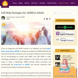 Self-Help Strategies for ADHD in Adults