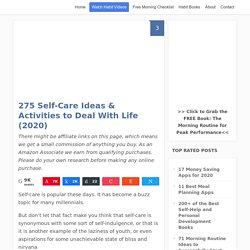 274 Self-Care Ideas (and Activities) for Coping With Life