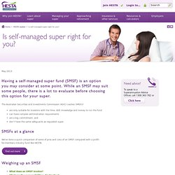 Is self-managed super right for you?