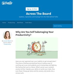 Why Are You Self Sabotaging Your Productivity?