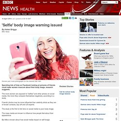 'Selfie' body image warning issued