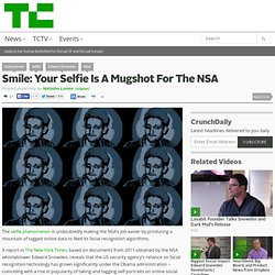 Smile: Your Selfie Is A Mugshot For The NSA