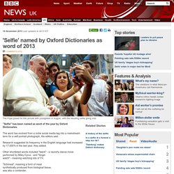 'Selfie' named by Oxford Dictionaries as word of 2013