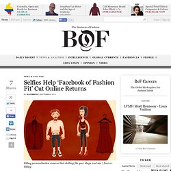 Selfies Help 'Facebook of Fashion Fit' Cut Online Returns